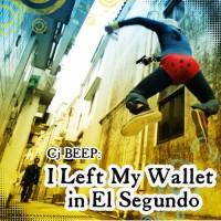 Left My Wallet in El Segindo