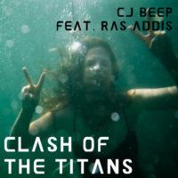 Clash Of The Titans (feat. Ras Addis)