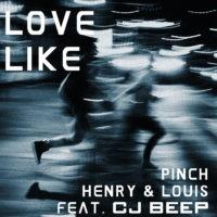 Love Like (feat. Pinch Henry & Louis )